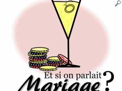 picture of ET SI ON PARLAIT MARIAGE